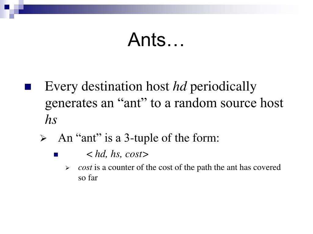 Ants…