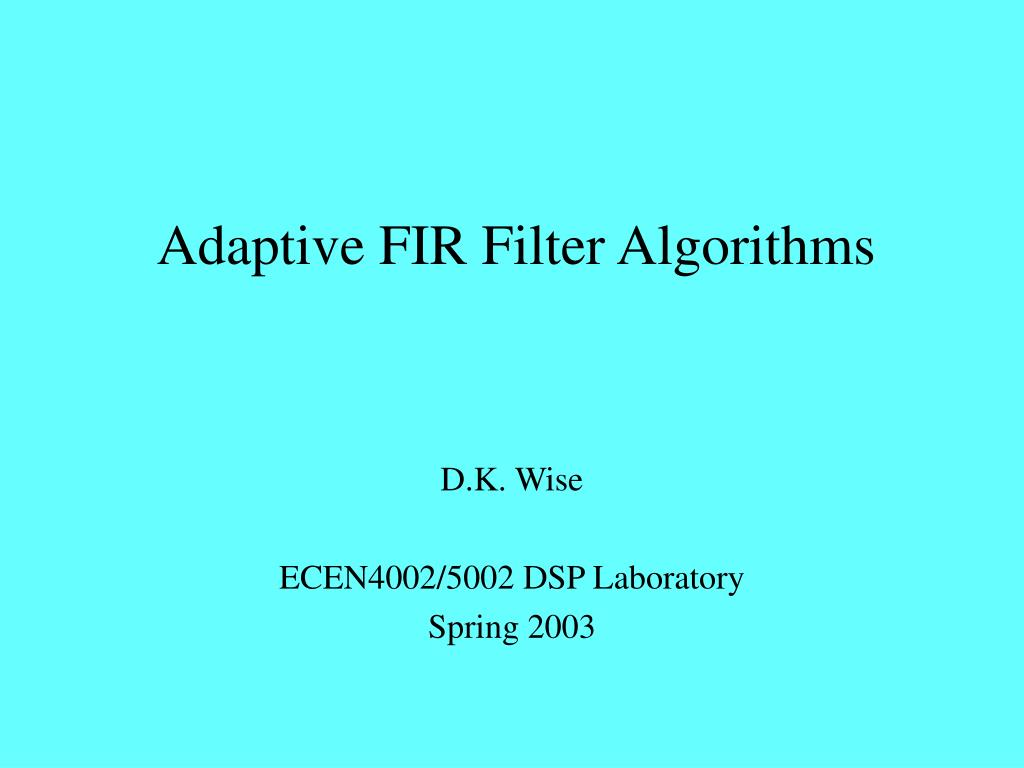 adaptive fir filter algorithms l.
