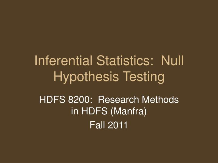 inferential statistics null hypothesis testing n.