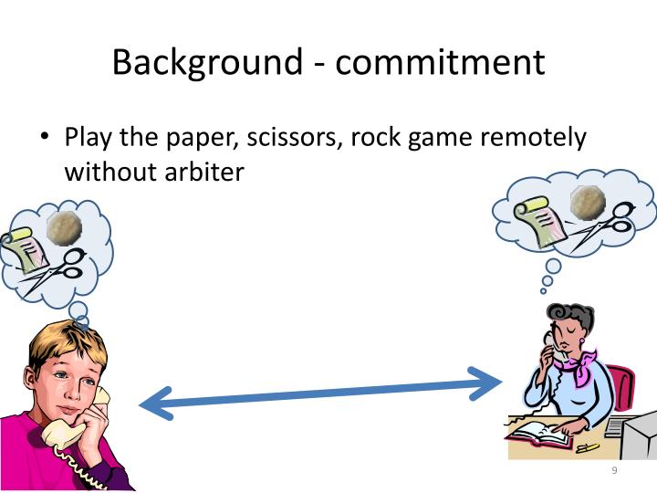 Background - commitment