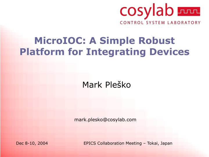 microioc a simple robust platform for integrating devices n.