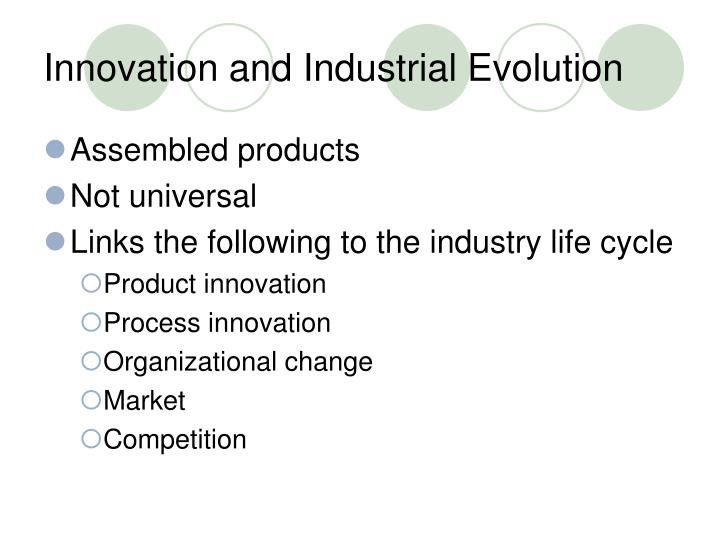 Innovation and Industrial Evolution