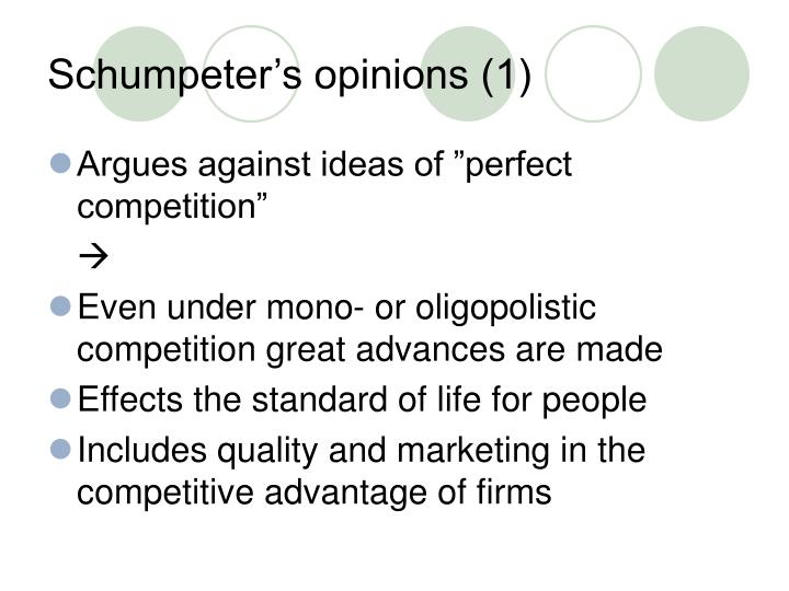 Schumpeter's opinions (1)