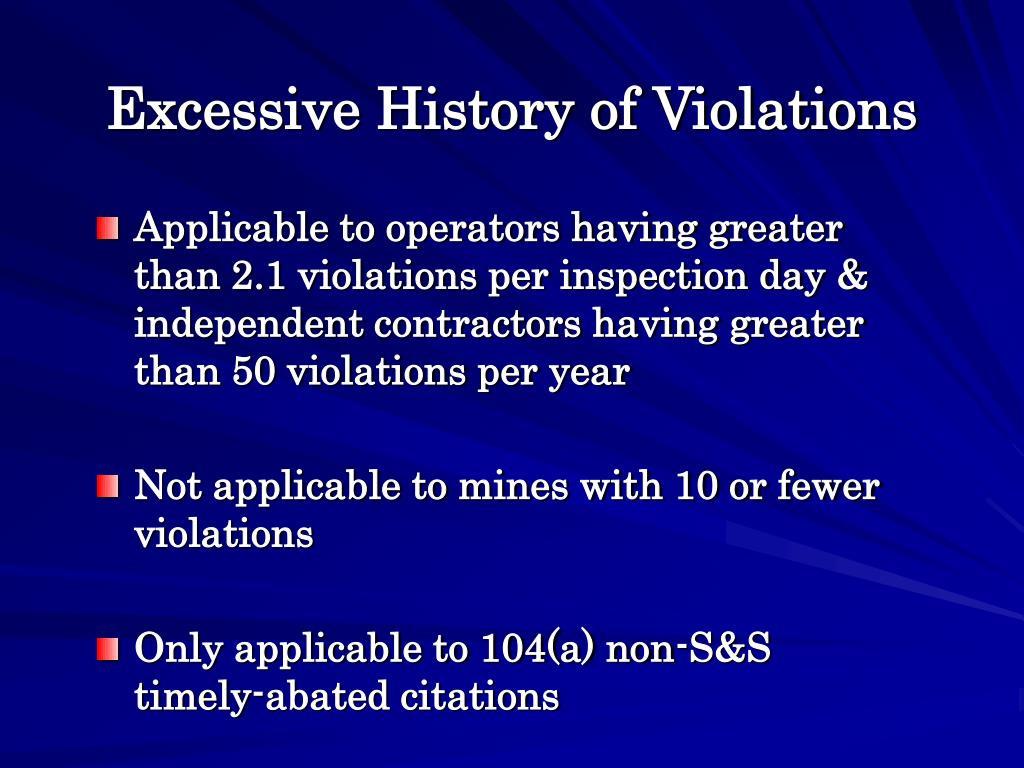 Excessive History of Violations