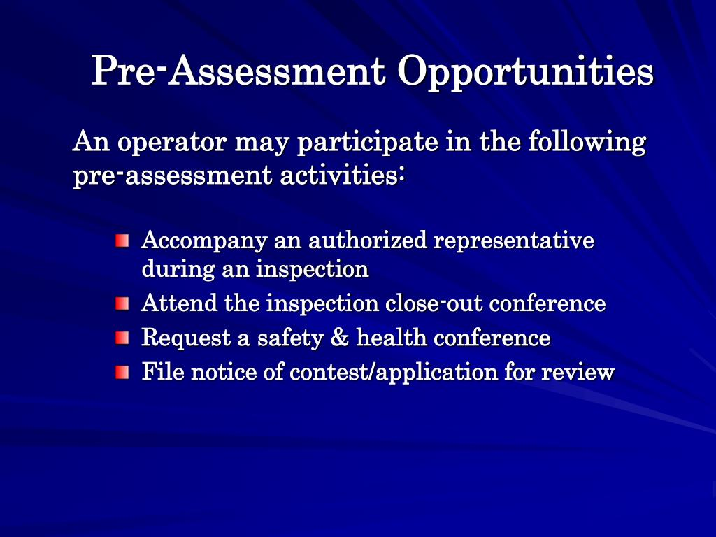 Pre-Assessment Opportunities