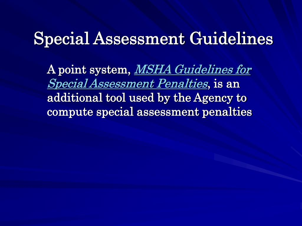 Special Assessment Guidelines