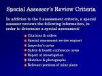 special assessor s review criteria