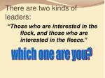 there are two kinds of leaders