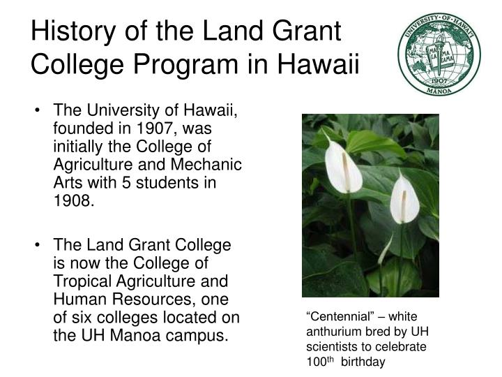History of the Land Grant College Program in Hawaii