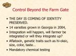 control beyond the farm gate