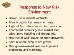 response to new risk environment