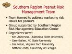 southern region peanut risk management team