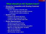what should an ac system have
