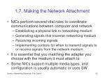 1 7 making the network attachment