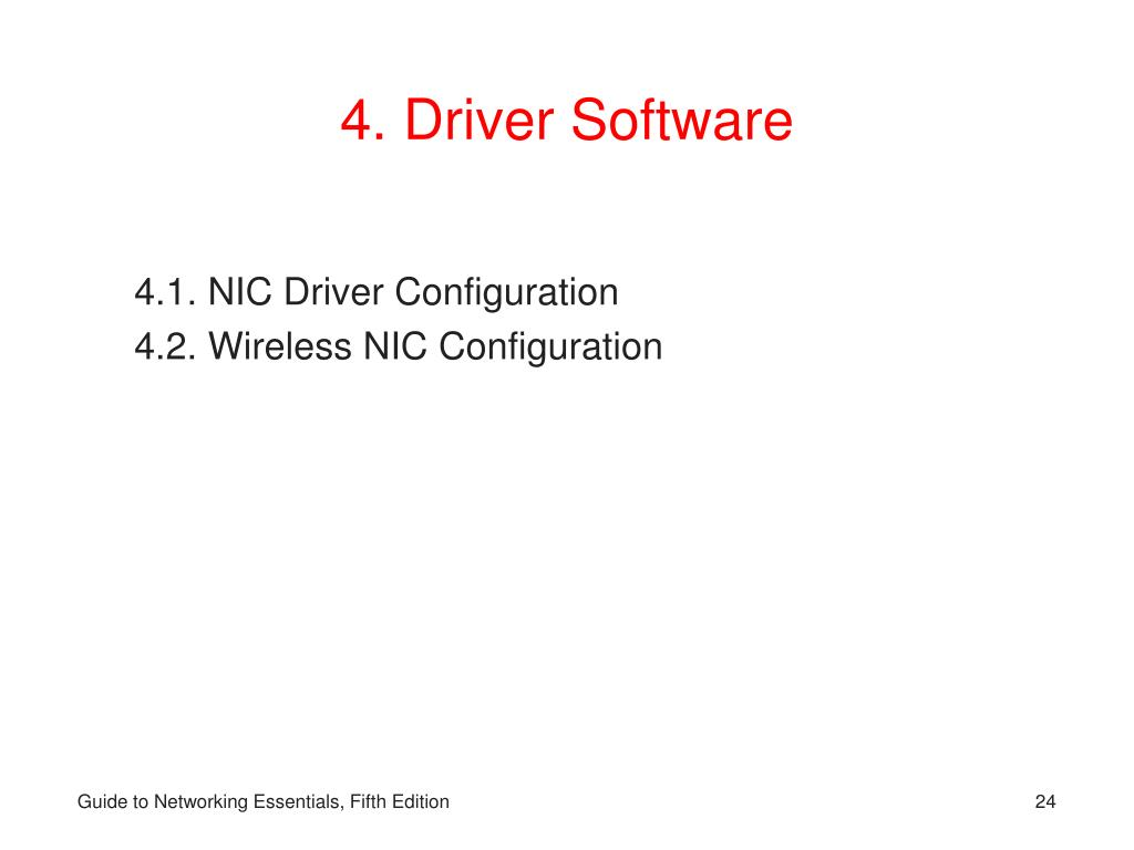 4. Driver Software