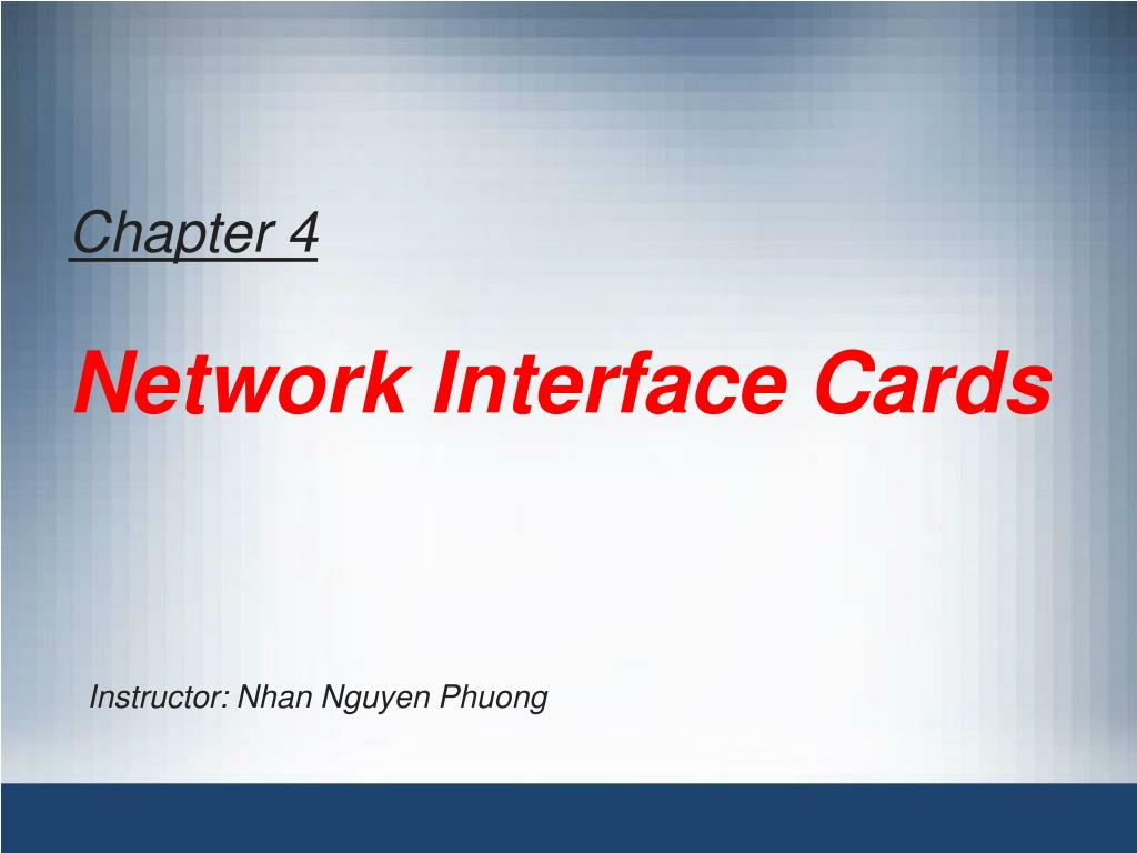 chapter 4 network interface cards l.