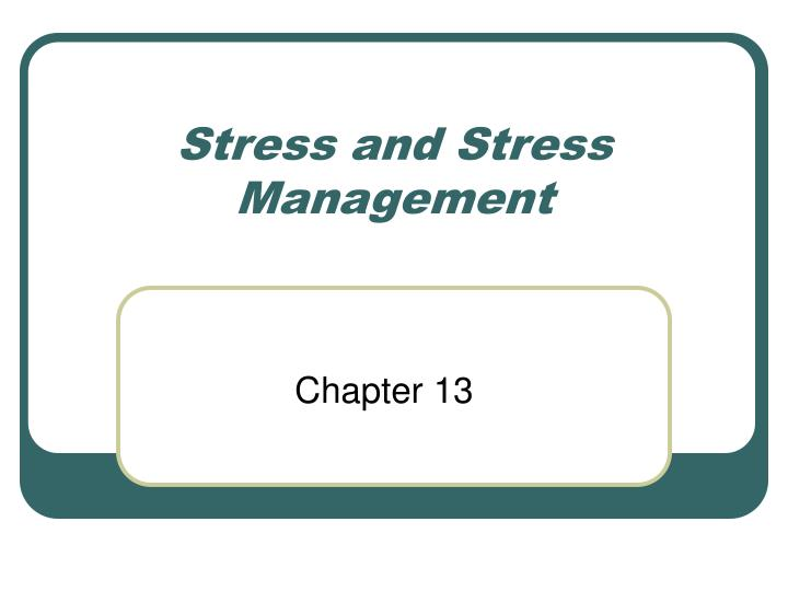 stress and stress management n.