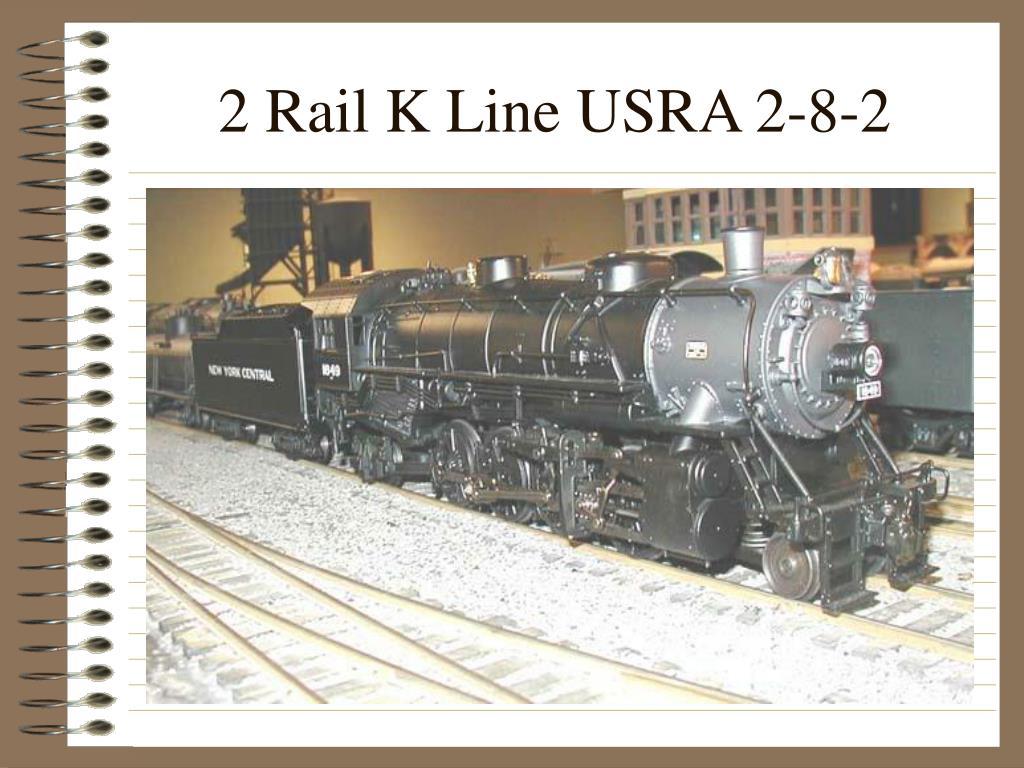 2 Rail K Line USRA 2-8-2