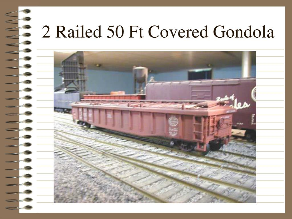 2 Railed 50 Ft Covered Gondola