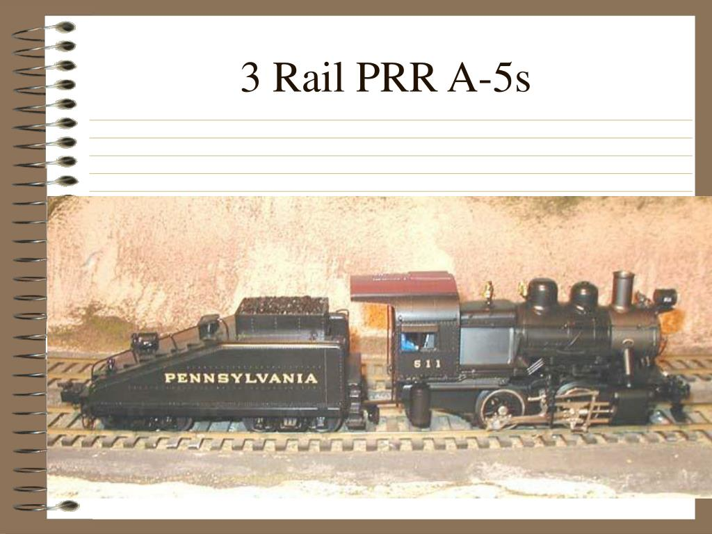 3 Rail PRR A-5s