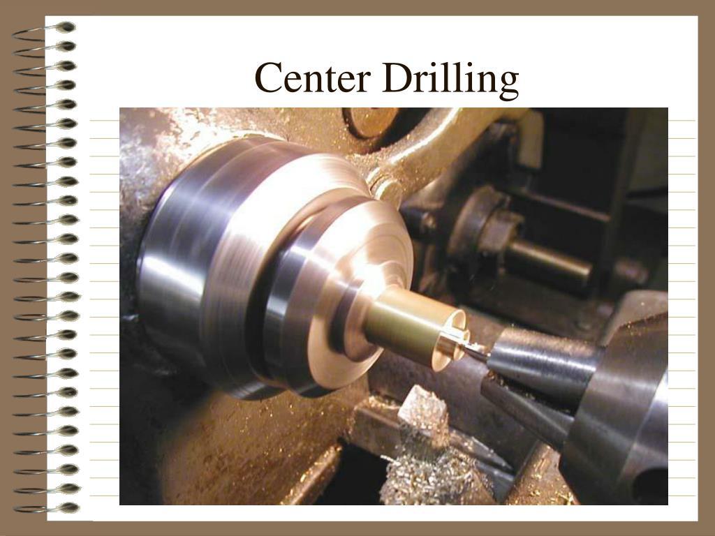 Center Drilling