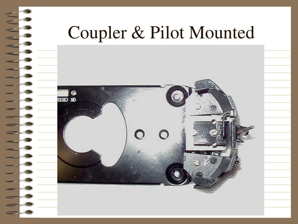 Coupler & Pilot Mounted