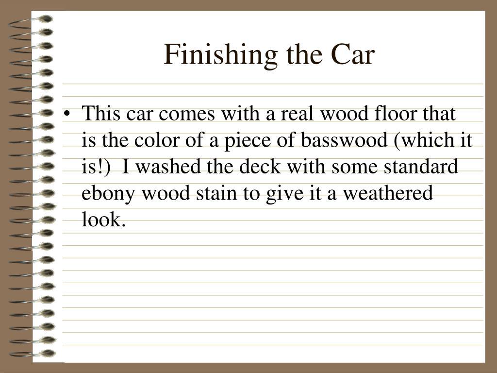 Finishing the Car