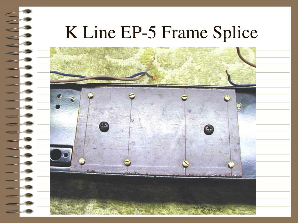 K Line EP-5 Frame Splice