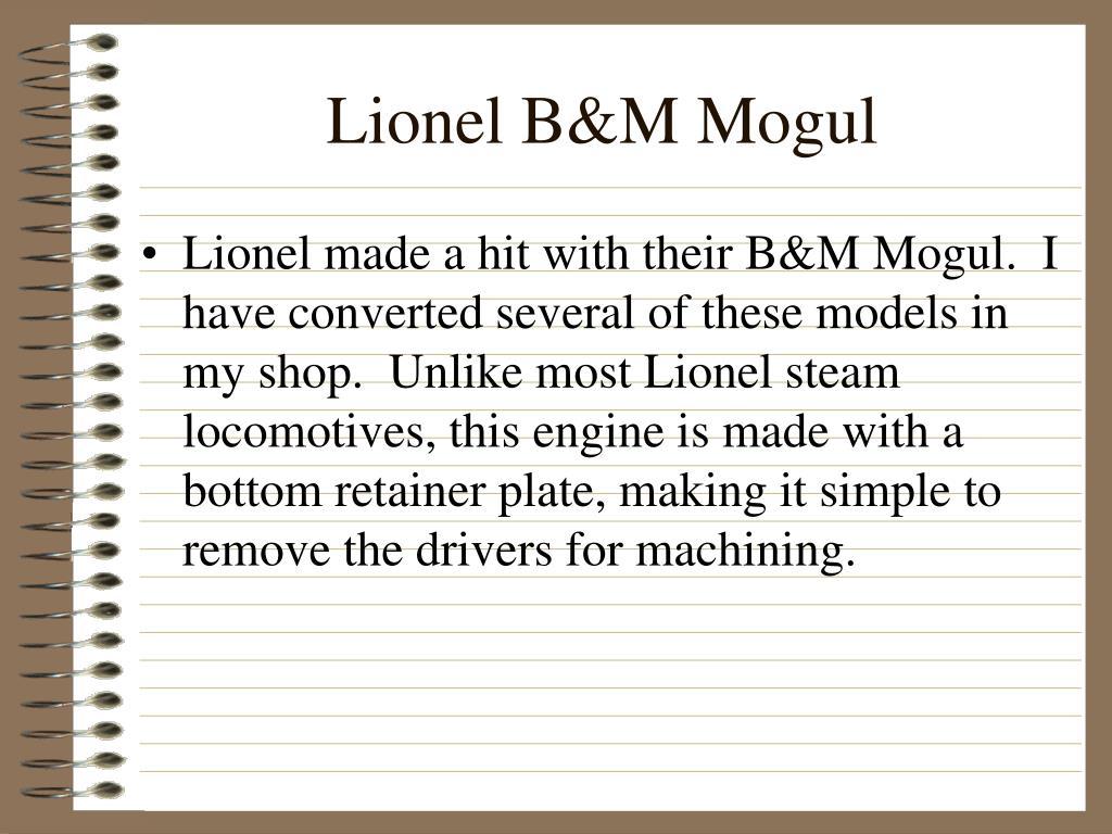 Lionel B&M Mogul