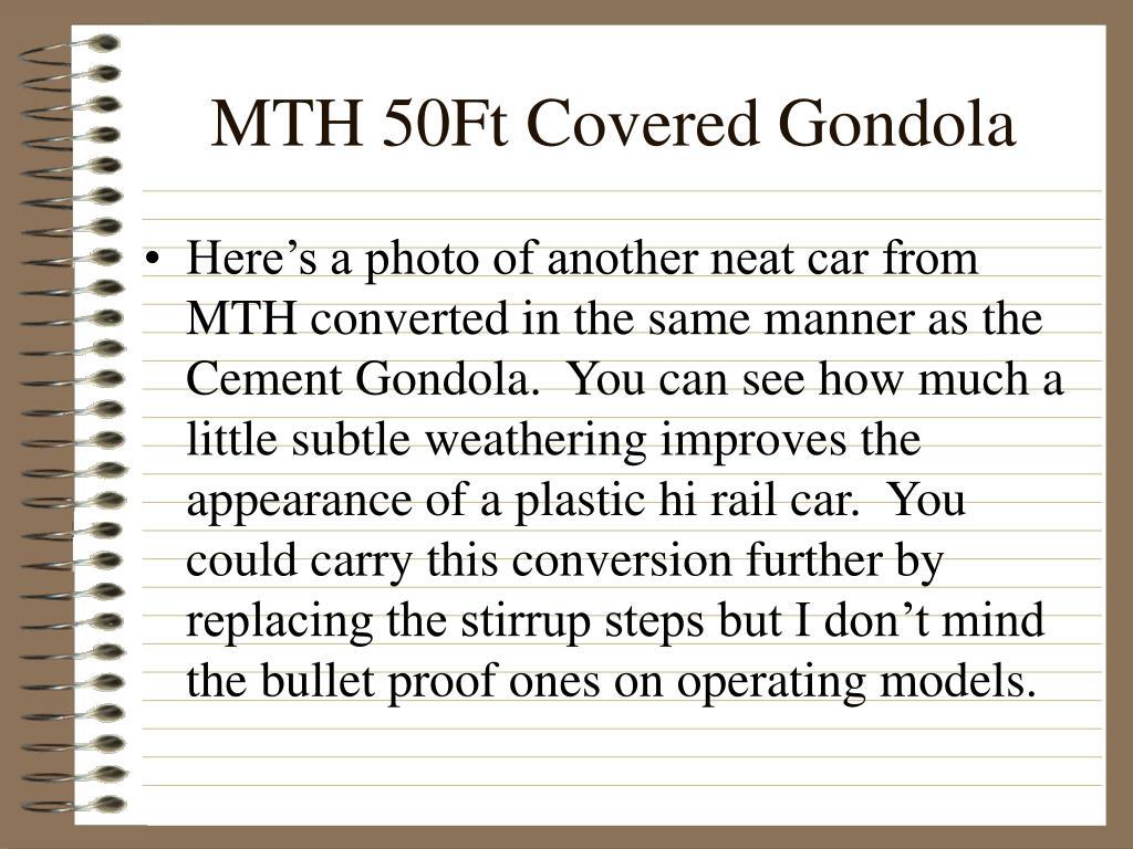 MTH 50Ft Covered Gondola