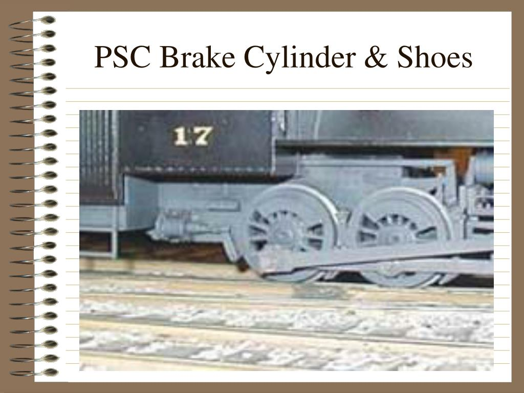 PSC Brake Cylinder & Shoes