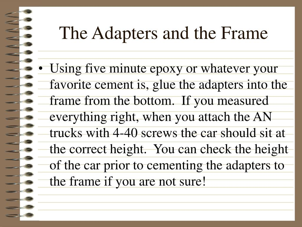 The Adapters and the Frame