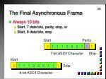 the final asynchronous frame