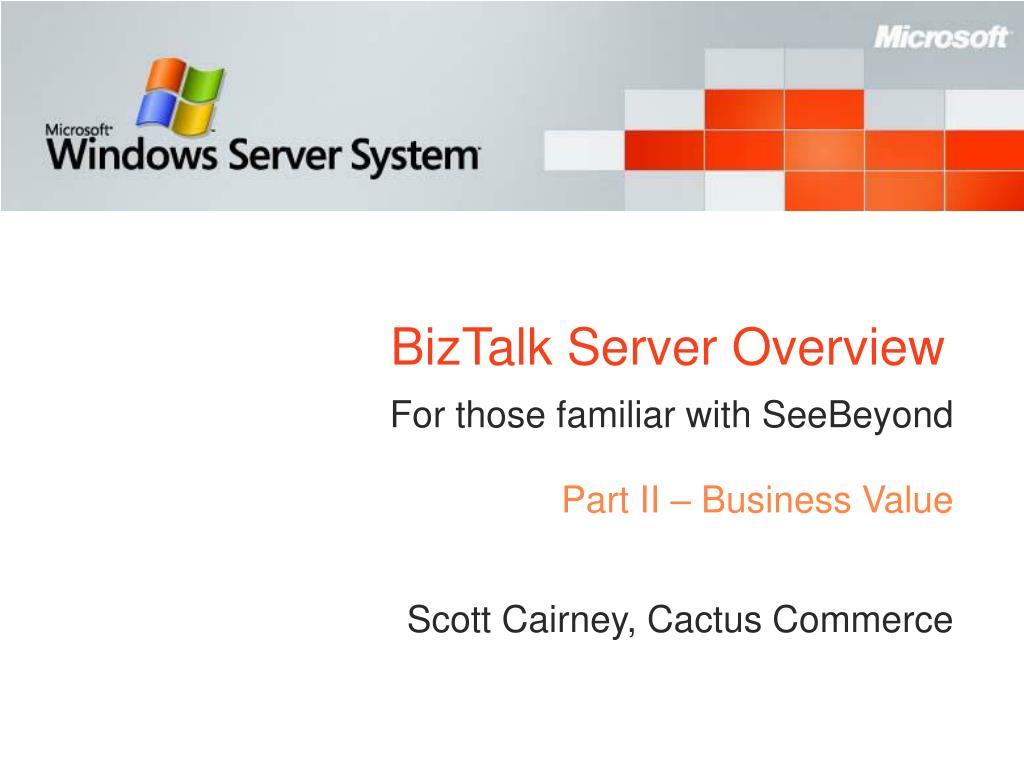 BizTalk Server Overview