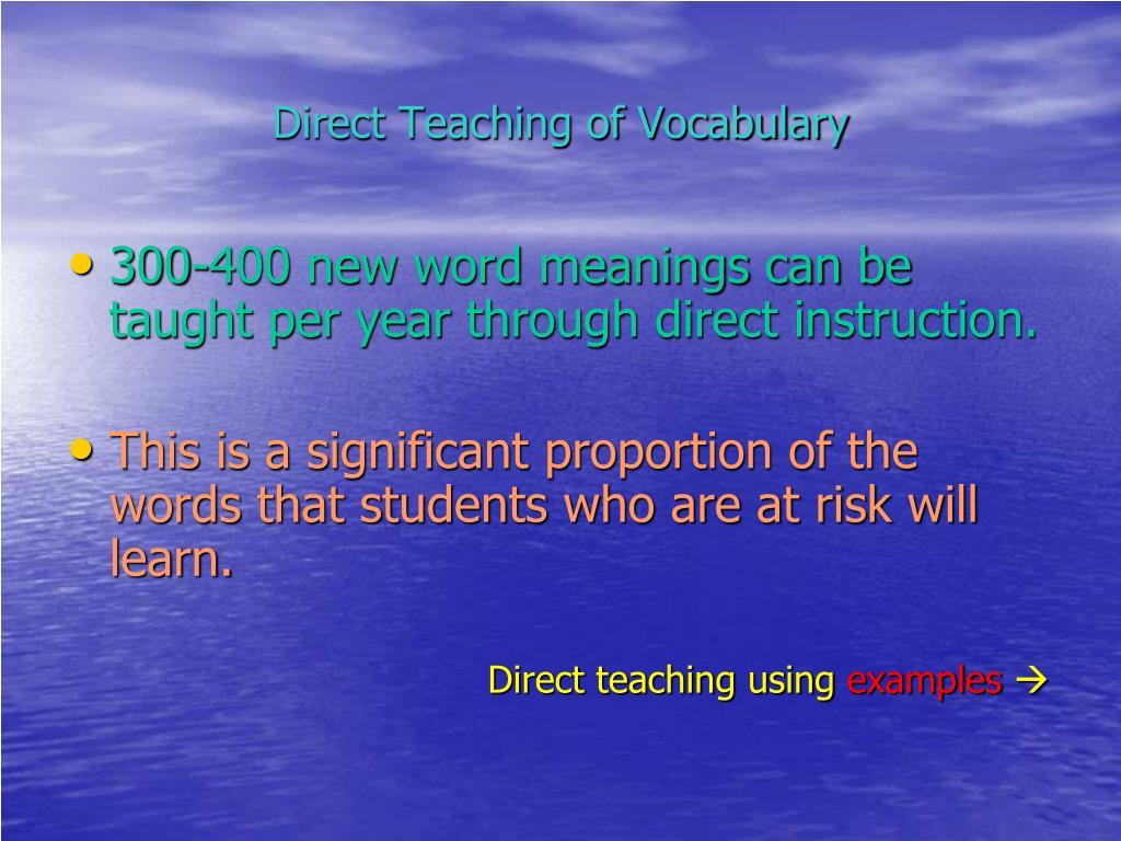 Direct Teaching of Vocabulary