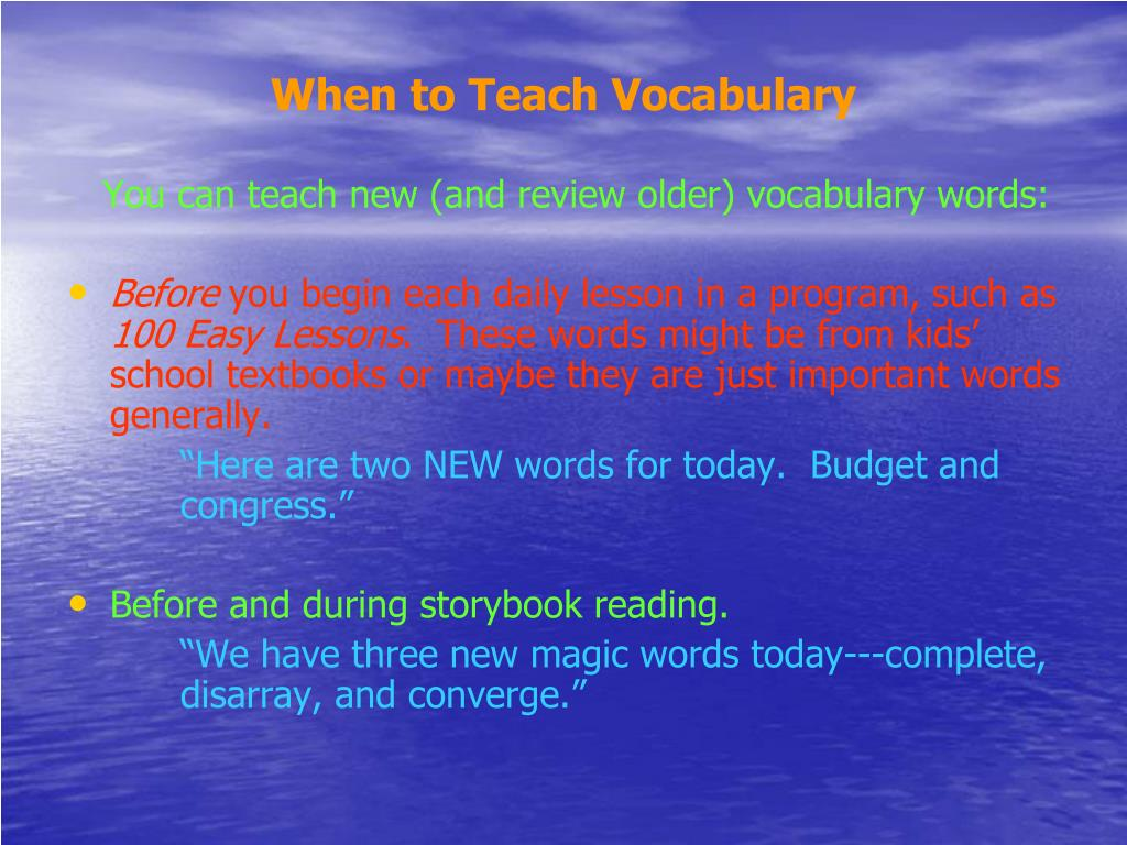 When to Teach Vocabulary