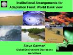 institutional arrangements for adaptation fund world bank view