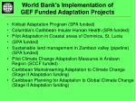 world bank s implementation of gef funded adaptation projects