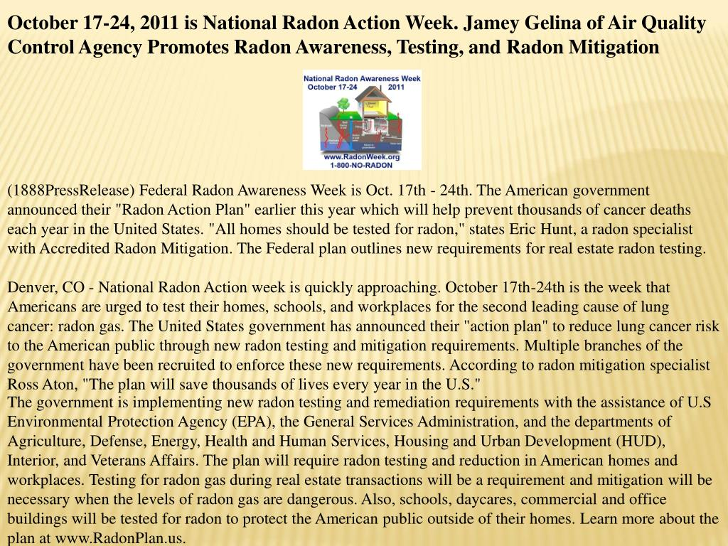 October 17-24, 2011 is National Radon Action Week. Jamey Gelina of Air Quality Control Agency Promotes Radon Awareness, Testing, and Radon Mitigation