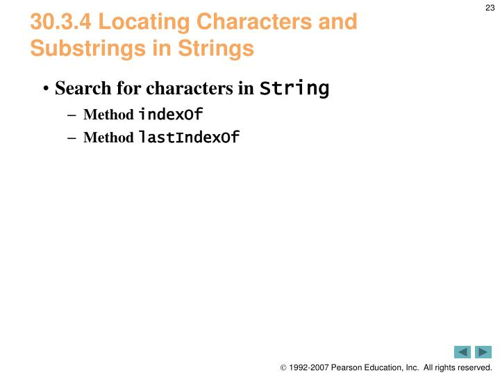 30.3.4 Locating Characters and Substrings in Strings