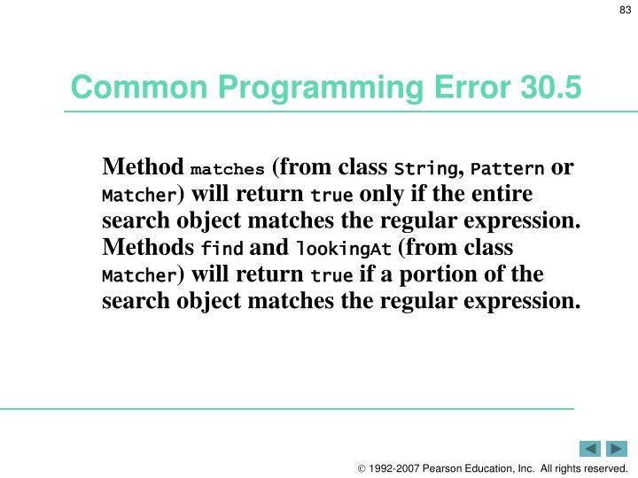 Common Programming Error 30.5