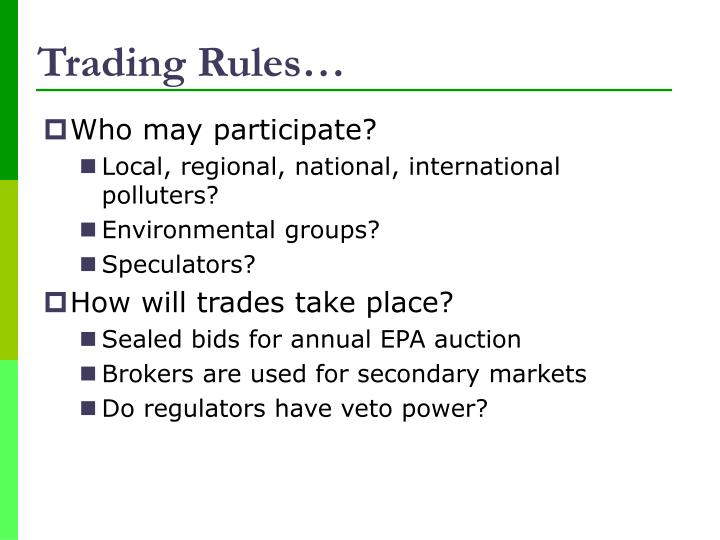 Trading Rules…