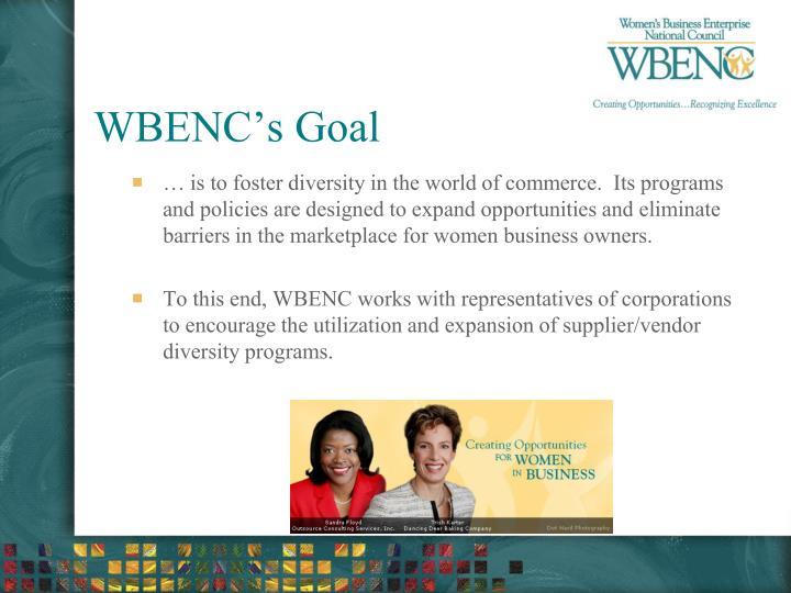 Wbenc s goal