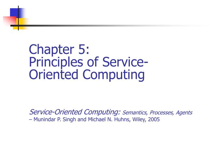 Chapter 5 principles of service oriented computing
