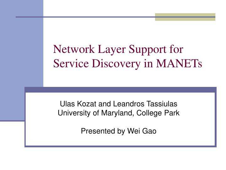 network layer support for service discovery in manets n.