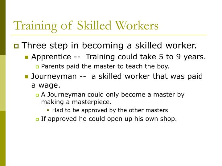 Training of Skilled Workers