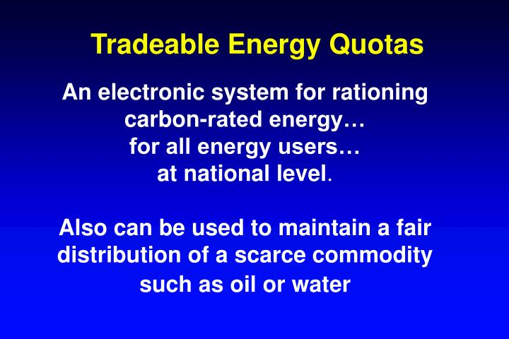 Tradeable Energy Quotas