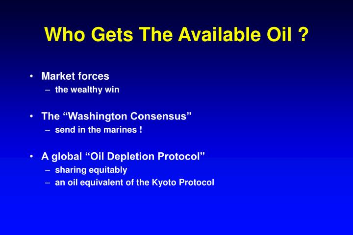 Who Gets The Available Oil ?