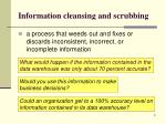 information cleansing and scrubbing