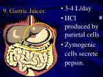 9 gastric juices